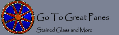 Go To Great Panes Homepage--Stained Glass gifts & Jewelry